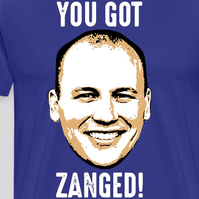 You Got Zanged