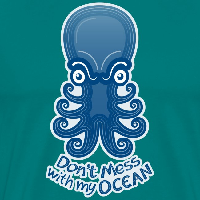 Mad octopus warning you not to mess with its ocean