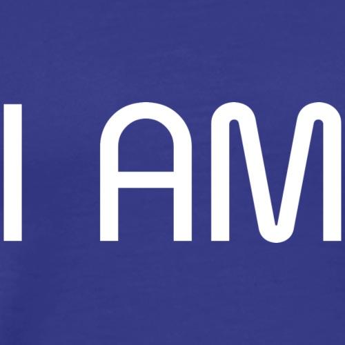 I AM Affirmation T-Shirts & Sweatshirts - Men's Premium T-Shirt