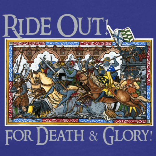 Ride Out - For Death and Glory! - Men's Premium T-Shirt