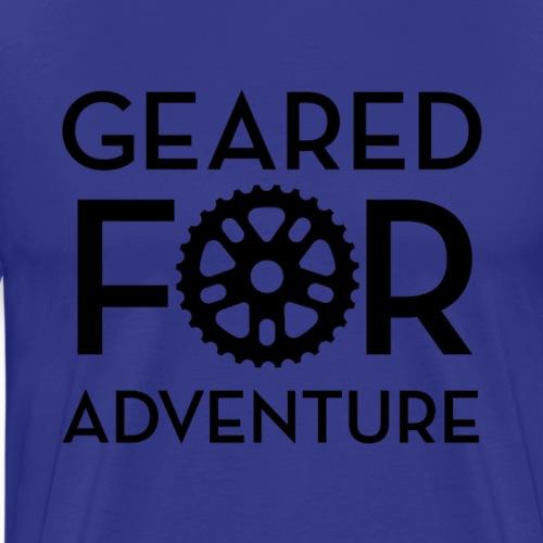 Geared For Adventure - Men's Premium T-Shirt