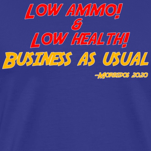 Low ammo & Low health + Logo - Men's Premium T-Shirt