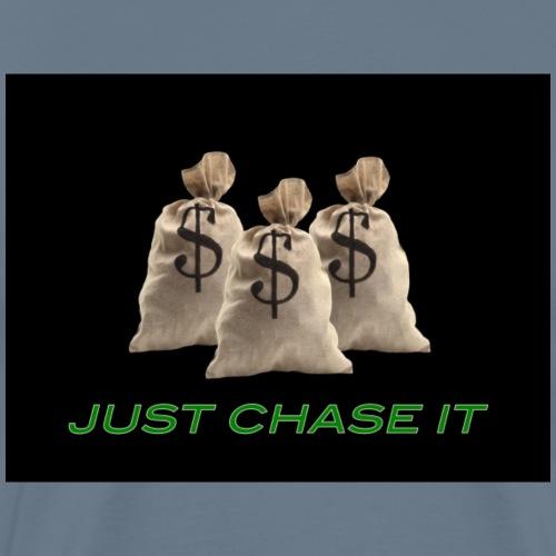 Just Chase It - Men's Premium T-Shirt