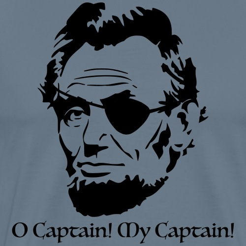 O Captain! My Captain! - Men's Premium T-Shirt
