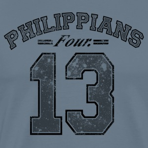 Philippians 4:13 - Men's Premium T-Shirt