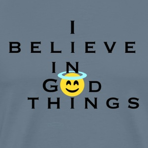 I Believe In God Things Smiley - Men's Premium T-Shirt