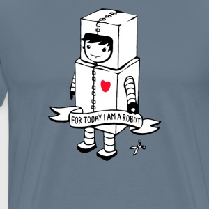 For today I am a robot - Men's Premium T-Shirt