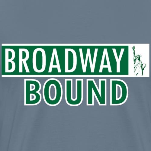 Broadway Bound - Men's Premium T-Shirt
