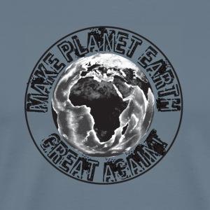 Make Planet Earth Great Again - Men's Premium T-Shirt