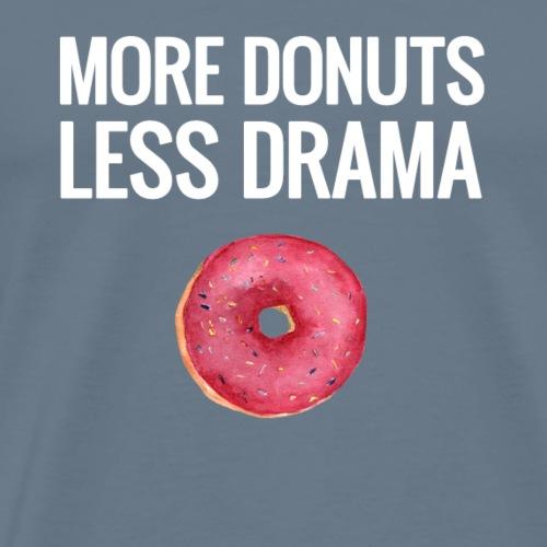More Donuts, Less Drama - Block Lettering - Men's Premium T-Shirt