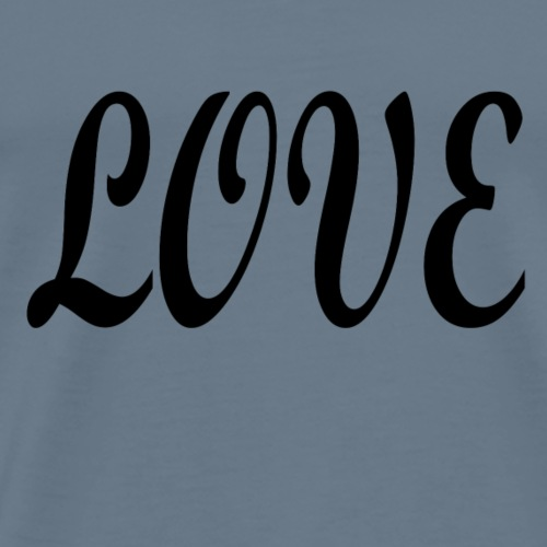 Love black font - Men's Premium T-Shirt