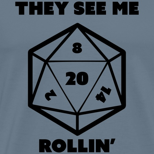 They see me rollin' - Men's Premium T-Shirt