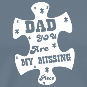 Dad You Are My Missing Piece T Shirt - Men's Premium T-Shirt