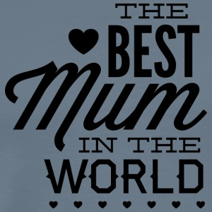 the_best_mum_in_the_world - Men's Premium T-Shirt