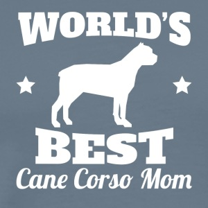 Worlds Best Cane Corso Mom - Men's Premium T-Shirt