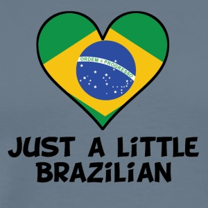 Just A Little Brazilian - Men's Premium T-Shirt
