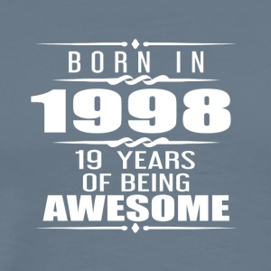 Born in 1998 19 Years of Being Awesome - Men's Premium T-Shirt