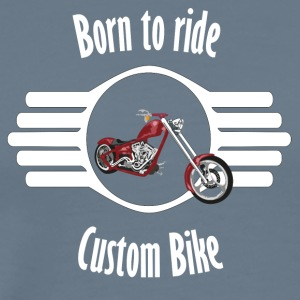 Born to ride Custom Bike - Men's Premium T-Shirt