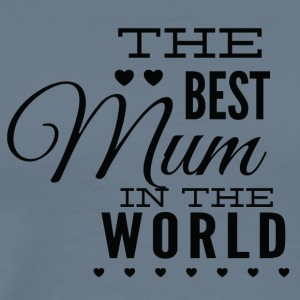 the_best_mom_in_the_world_black - Men's Premium T-Shirt