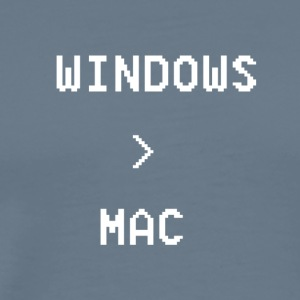 Windows is greater than Mac - Men's Premium T-Shirt