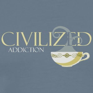 Civilized Addiction - Men's Premium T-Shirt