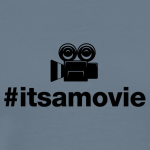 Its A Movie - Hashtag Design (Black Letters) - Men's Premium T-Shirt