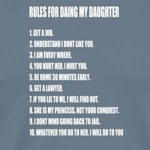 Rules For Dating My Daughter Perfect Father's - Men's Premium T-Shirt