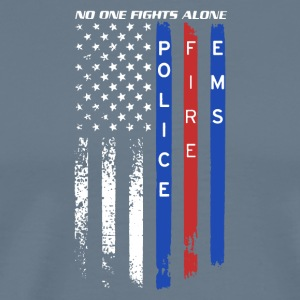 Police Fire EMS No One Fights Alone Shirt - Men's Premium T-Shirt