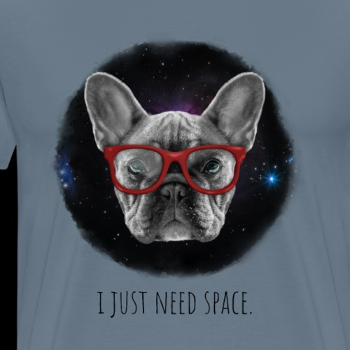 I Just Need Space Dog in Funny Glasses - Men's Premium T-Shirt