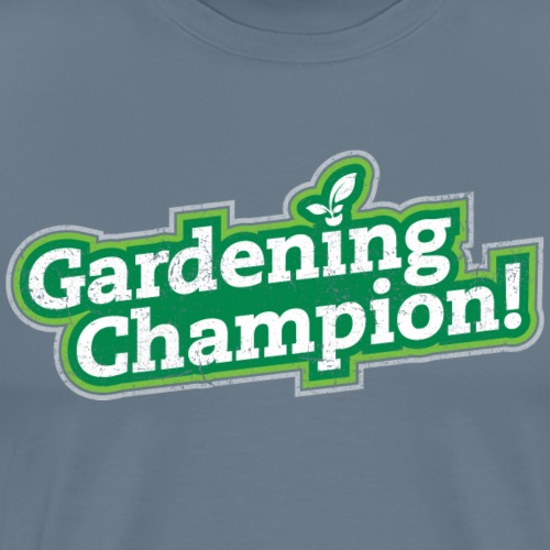 Gardening Champion! - Men's Premium T-Shirt