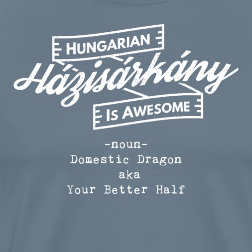 Házisárkány - Hungarian is Awesome (white fonts) - Men's Premium T-Shirt