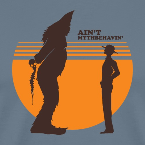 Bigfoot: Ain't Mythbehavin' - Men's Premium T-Shirt