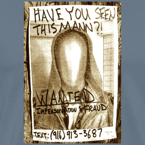 Wanted Poster - Men's Premium T-Shirt