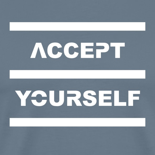 Accept Yourself White Letters