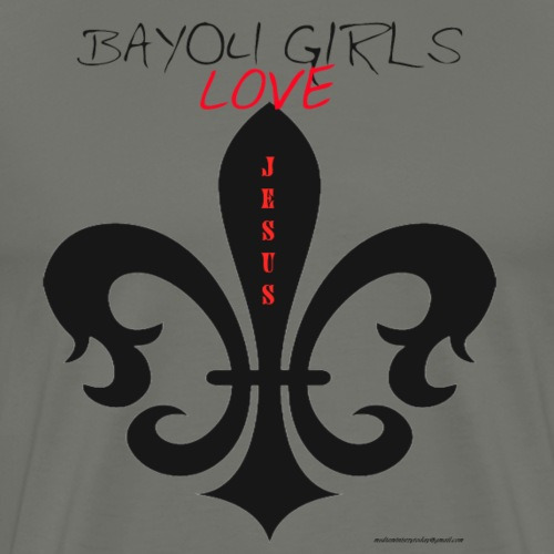 BAYOUGIRLS LOVES JESUS - Men's Premium T-Shirt