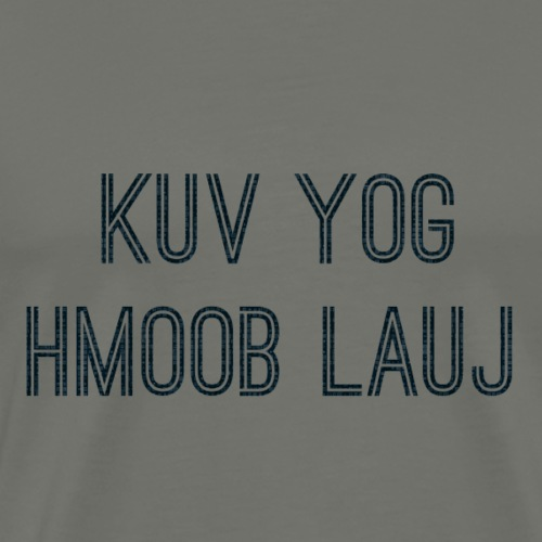 Hmoob Lauj - Men's Premium T-Shirt