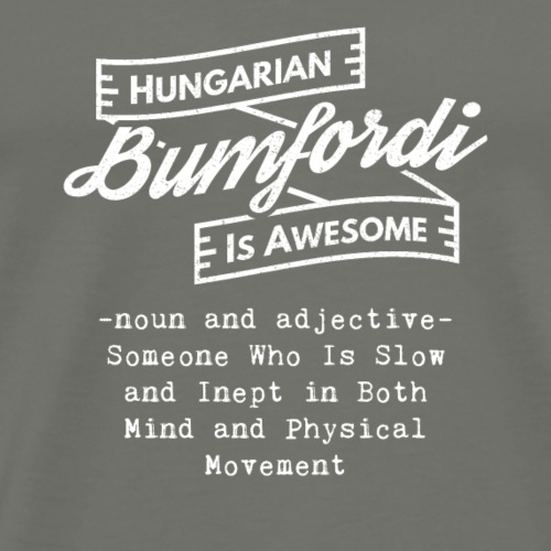Bumfordi - Hungarian is Awesome (white fonts) - Men's Premium T-Shirt