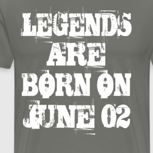 Legends are born on June 02 - Men's Premium T-Shirt
