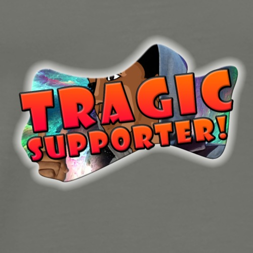 Tragic Supporters! - Men's Premium T-Shirt