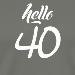 Hello 40 - Men's Premium T-Shirt