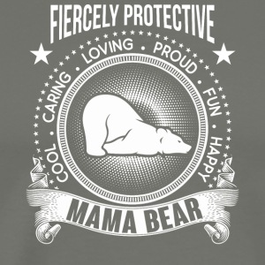 Fiercely Protective Mama Bear T Shirt - Men's Premium T-Shirt