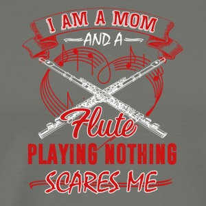 I Am A Mom And A Flute Playing - Men's Premium T-Shirt