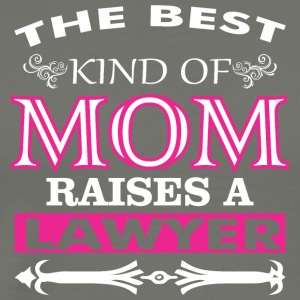 The Best Kind Of Mom Raises A Lawyer - Men's Premium T-Shirt