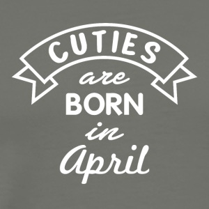 Cuties are born in April - Men's Premium T-Shirt