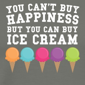 You Can't Buy Happiness Buy You Can Buy Ice Cream - Men's Premium T-Shirt