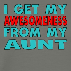 I Get My Awesomeness From My Aunt - Men's Premium T-Shirt