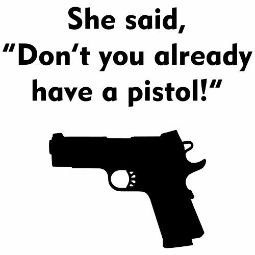 she said pistol - Men's Premium T-Shirt
