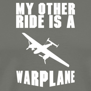 My Other Ride - Warplane - Men's Premium T-Shirt