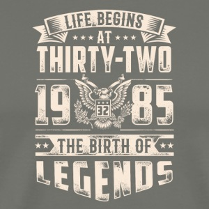 Life Begins at Thirty-Two Legends 1985 for 2017 - Men's Premium T-Shirt