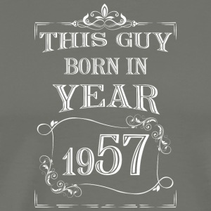 this guy born in year 1957 white - Men's Premium T-Shirt